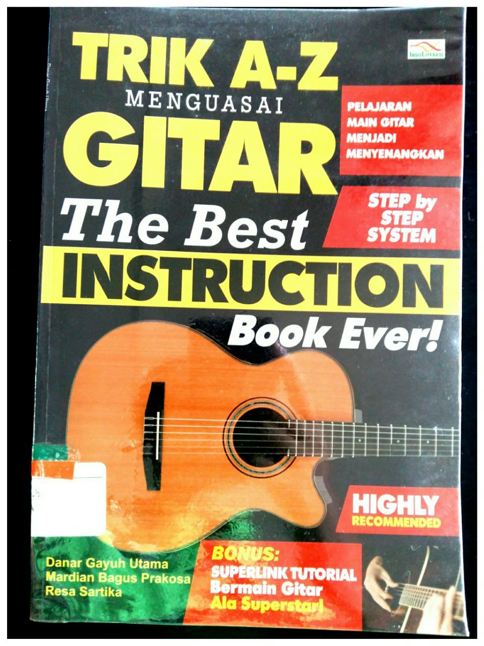 Trik A-Z Menguasai Gitar The Best Instruction Book Ever!